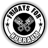 Finest Folia 2X Fridays for Hubraum Aufkleber 8,5x8,5 cm Fun Sticker für Auto Motorrad Klima...