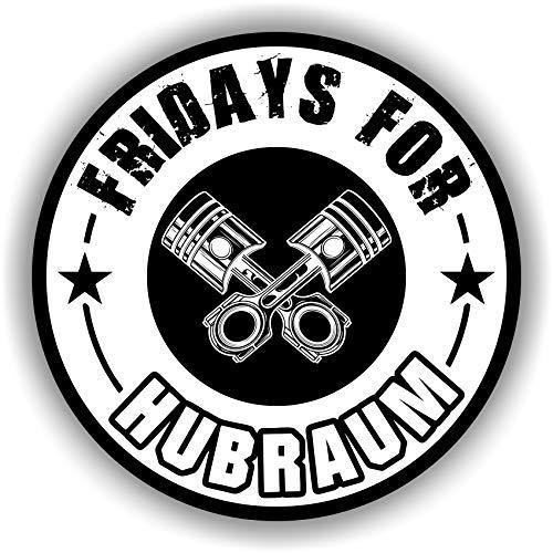 Finest Folia 2X Fridays for Hubraum Aufkleber 8,5x8,5 cm Fun Sticker für Auto Motorrad Klima R074 (Weiß, Innenklebend)