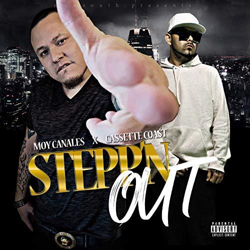 Stepp'n Out (feat. Cassette Coast) [Explicit]