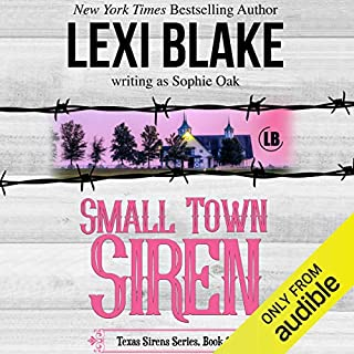 Small Town Siren                   Written by:                                                                                                                                 Lexi Blake writing as Sophie Oak                               Narrated by:                                                                                                                                 C J Bloom,                                                                                        Ryan West                      Length: 8 hrs and 10 mins     1 rating     Overall 5.0