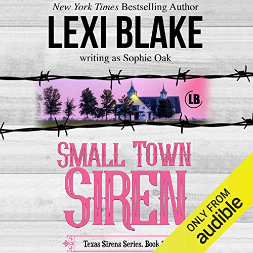 Small Town Siren                   By:                                                                                                                                 Lexi Blake writing as Sophie Oak                               Narrated by:                                                                                                                                 C J Bloom,                                                                                        Ryan West                      Length: 8 hrs and 10 mins     129 ratings     Overall 4.5