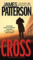 Cross: Also published as ALEX CROSS by James Patterson(2007-09-25)