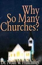 Why so many churches?: [N.W. Hutchings]