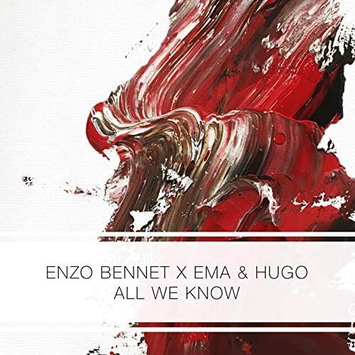 Enzo Bennet & Ema & Hugo