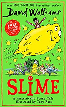 Slime: The new children's book from No. 1 bestselling author David Walliams. by [David Walliams, Tony Ross]