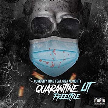 Quarantine Lit Freestyle