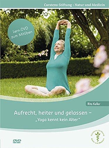 Aufrecht, heiter und gelassen - Yoga kennt kein Alter: Die Lern-DVD mit 26 Yogaübungen