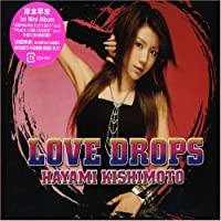 Love Drops by Hayami Kishimoto (2006-09-20)