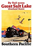 Train travel poster by Southern Pacific for the Great Salt Lake route in Utah Art by Maurice Logan NA (1886-1977) Poster Print by Maurice Logan (18 x 24)