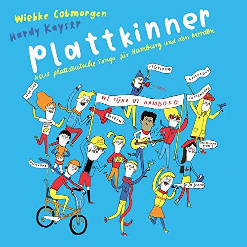 Plattkinner (Neue plattdeutsche Songs für Hamburg und den Norden)