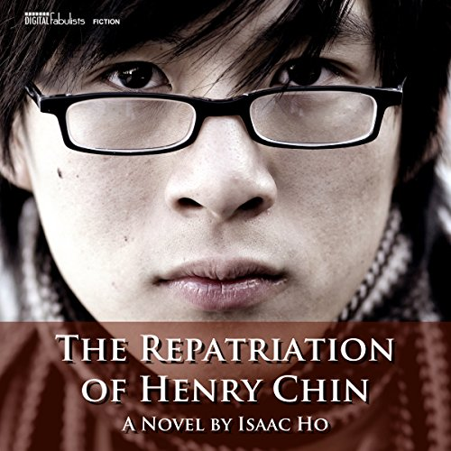 The Repatriation of Henry Chin audiobook cover art