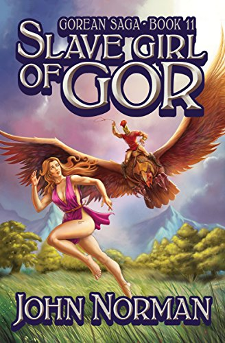 Slave Girl of Gor (Gorean Saga Book 11) by [John Norman]