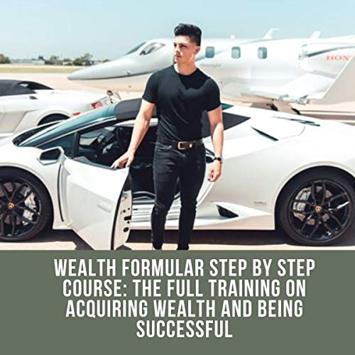 Wealth Formular Step by Step Course audiobook cover art