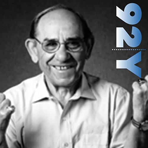 Yogi Berra at the 92nd Street Y cover art