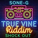 True Vine Riddim Shockout
