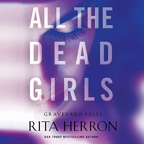 All the Dead Girls audiobook cover art