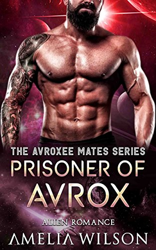 Prisoner of Avrox: Alien Romance