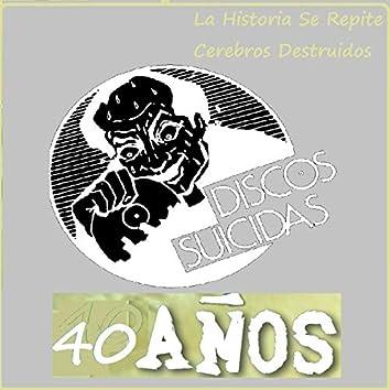 Discos Suicidas 40 Años