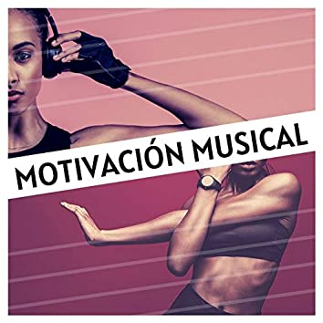 Motivación Musical: Fondo de Música para Rutina de Ejercicios que te Ponen de Buen Humor