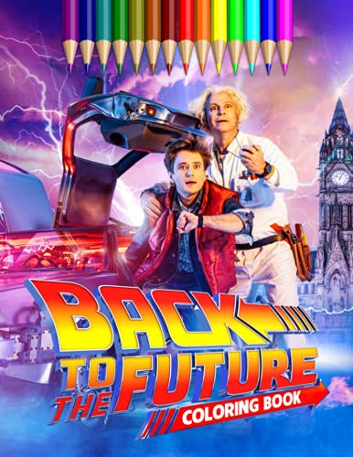 Back To The Future Coloring Book for fans of all ages