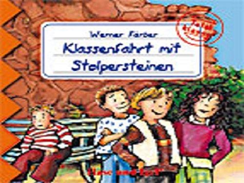 Klassenfahrt mit Stolpersteinen: Total Klasse!