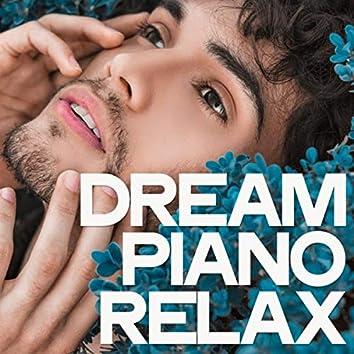 Dream Piano Relax