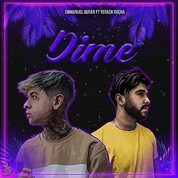 Dime (feat. Yerack Rocha)