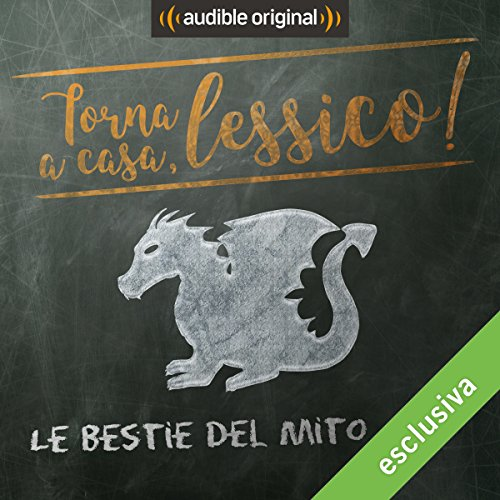 Le bestie del mito audiobook cover art