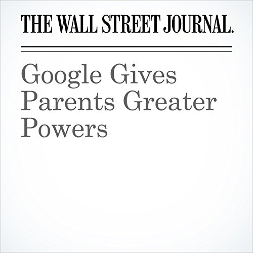 Google Gives Parents Greater Powers copertina