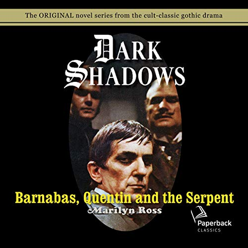Barnabas, Quentin and the Serpent Titelbild