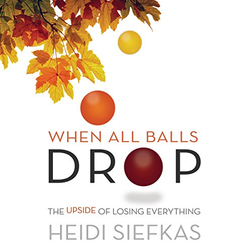 When All Balls Drop audiobook cover art
