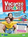 Vacanze explorer. Matematica e scienze. Per la Scuola media (Vol. 2)