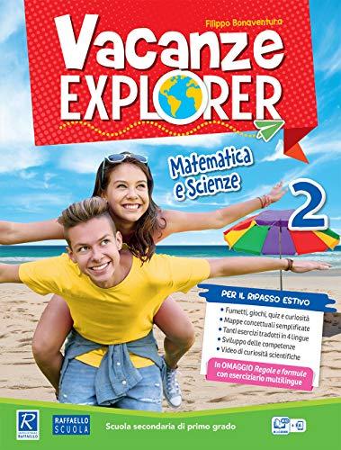 Vacanze explorer. Matematica e scienze. Per la Scuola media: 2
