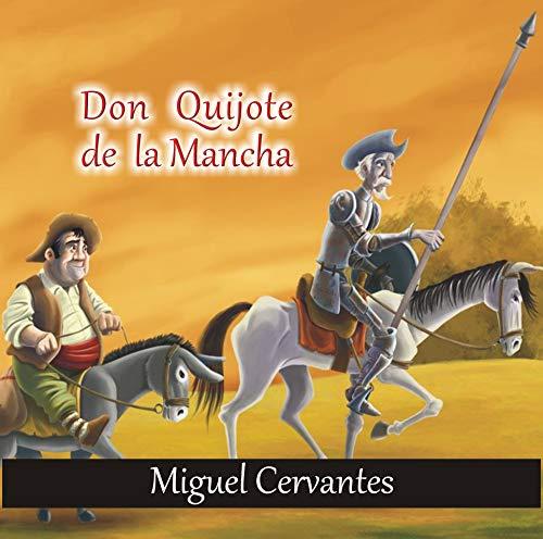 El ingenioso hidalgo Don Quijote de la Mancha Illustrated (Spanish Edition)