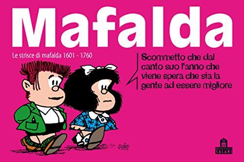 Mafalda Volume 11: Le strisce dalla 1601 alla 1760 (Italian Edition)