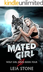 Mated Girl (Wolf Girl Series Book 4)