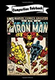 Composition Notebook: Iron Man Comic #174, Journal 6 x 9, 100 Page Blank Lined Paperback Journal/Notebook