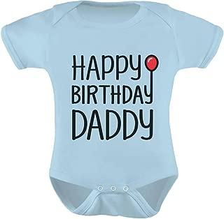 TeeStars - Happy Birthday Daddy Cute Boy/Girl Infant Dad's Gift Baby Bodysuit
