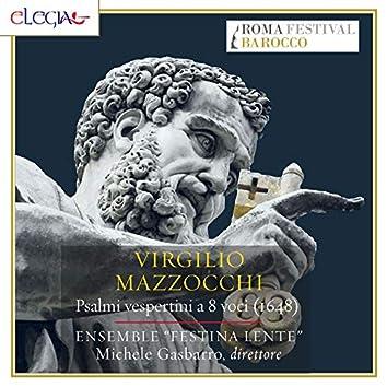 Virgilio Mazzocchi: Psalmi vespertini a 8 voci (1648)