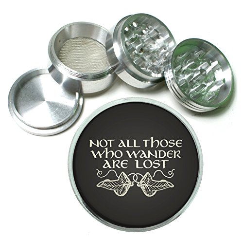 Not All Who Wander Are Lost Aluminum Tobacco Herb Spice Grinder