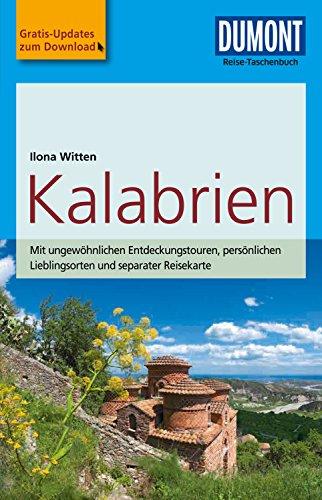 DuMont Reise-Taschenbuch Reiseführer Kalabrien (DuMont Reise-Taschenbuch E-Book)