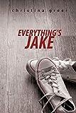 Everything's Jake - Christina Greer