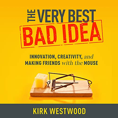 The Very Best Bad Idea Audiobook By Kirk Westwood cover art