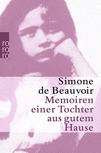 Memoiren einer Tochter aus gutem Hause (Beauvoir: Memoiren, Band 1)