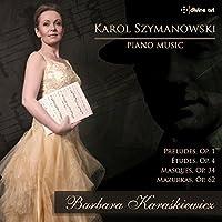 Szymanowski: Piano Music