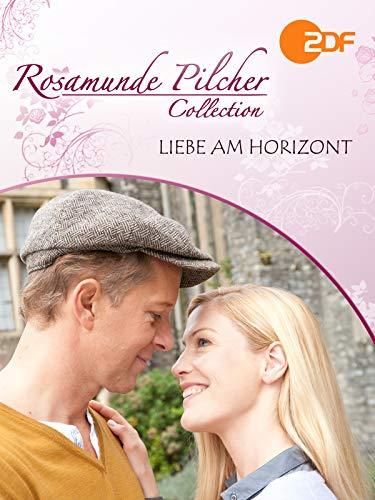 Rosamunde Pilcher: Liebe am Horizont