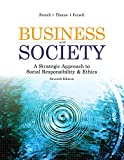 Business ans Society: A Strategic Approach to Social Responsibility & Ethics, 7e binder-ready loose-leaf with course code