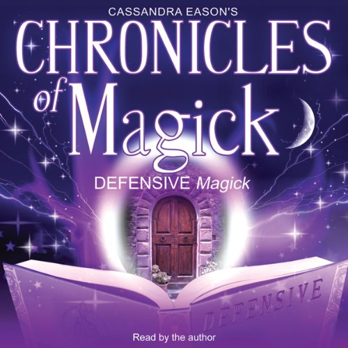 Chronicles of Magick: Defensive Magick audiobook cover art
