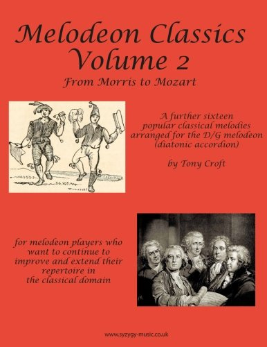 Melodeon Classics Volume 2: From Morris to Mozart