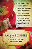 Fall of Poppies: Stories of Love and the Great War - Heather Webb